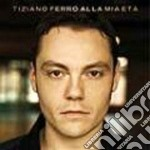 ALLA MIA ETA' cd musicale di Tiziano Ferro