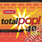 Erasure - Total Pop! The First 40 Hits cd musicale di ERASURE