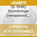 (LP VINILE) STORMBRINGER (REMASTERED EDITION) lp vinile di DEEP PURPLE