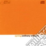 Anthony Williams - Spring cd musicale di Tony Williams