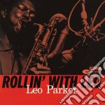 ROLLIN' WITH LEO                          cd musicale di Leo Parker