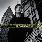 AT CARNEGIE HALL - NEW YORK               cd musicale di Piotr Anderszewski