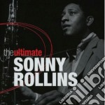 Sonny rollins (the ultimate) cd musicale di Sonny Rollins