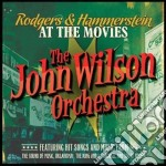 Rodgers & Hammerstein - John Wilson Orchestra The - Rodgers & Hammerstein At The Movies cd musicale di John wilson orchestr