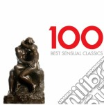 100 best sensual classics cd musicale di Artisti Vari