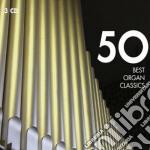 50 best organ classics cd musicale di Artisti Vari