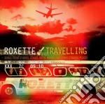 Roxette - Travelling cd musicale di Roxette