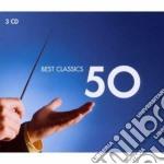 50 BEST CLASSICS                          cd musicale di Artisti Vari