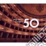 50 BEST OPERA                             cd musicale di Artisti Vari