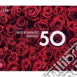 50 BEST ROMANTIC CLASSICS                 cd musicale di Artisti Vari