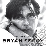 THE BEST OF BRYAN FERRY cd musicale di Bryan Ferry