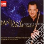 Emmanuel Pahud - Fantasy - A Night At The Opera cd musicale di Emmanuel Pahud