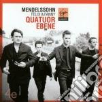 Mendelssohn - Quatuor Ebene - Felix & Fanny Mendelssohn: String Quartets cd musicale di Ebene Quatuor