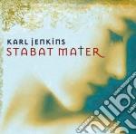 Karl Jenkins - Stabat Mater cd musicale di JENKINS KARL