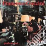 Francesco Guccini - Quello Che Non... cd musicale di Francesco Guccini