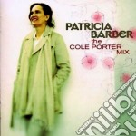 Patricia Barber - The Cole Porter Mix cd musicale di Patricia Barber