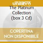 THE PLATINUM COLLECTION (BOX 3 CD) cd musicale di PIAF EDITH