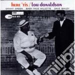Lou Donaldson - Here 'tis cd musicale di Lou Donaldson