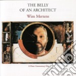 Wim Mertens - The Belly Of An Architect cd musicale di Wim Mertens