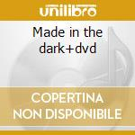 Made in the dark+dvd cd musicale di Chip Hot