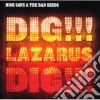 Nick Cave & The Bad Seeds - Dig Lazarus Dig cd