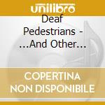 And another distractions cd musicale di Pedestrians Deaf