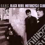 Black Rebel Motorcycle Club - Black Rebel Motorcycle Club cd musicale di BLACK REBEL M.CLUB