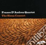 Franco D'Andrea Quartet - The Siena Concert cd musicale di D'ANDREA FRANCO NEW QUARTET