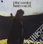 Pino Daniele - Nero A Meta' cd musicale di Pino Daniele