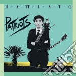 PATRIOTS (2008 REMASTERED EDITION) cd musicale di Franco Battiato