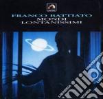 MONDI LONTANISSIMI (2008 REMASTER) cd musicale di Franco Battiato