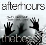 Che fine abbiamo fatto, l'Italia è il nostro paese. Best Of cd musicale di Afterhours