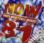 Now 81 cd musicale di Artisti Vari