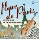 FLEUR DE PARIS                            cd musicale di DER BERLINER PHILARMONIKER