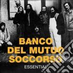 Banco Del Mutuo Soccorso - Essential cd musicale di Banco del mutuo socc