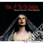 (LP VINILE) American twilight lp vinile di Crime & the city sol
