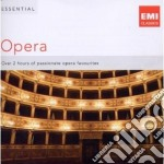 ESSENTIAL OPERA                           cd musicale di Artisti Vari