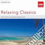 ESSENTIAL RELAXING CLASSICS               cd musicale di Artisti Vari