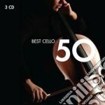 50 BEST CELLO                             cd musicale di Artisti Vari