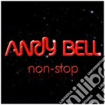 Andy Bell - Non Stop cd musicale di ANDY BELL