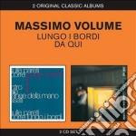Lungo i bordi / da qui cd musicale di Massimo Volume
