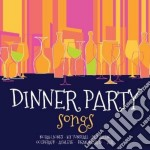 Dinner party songs cd musicale di Artisti Vari