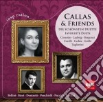 Callas & friends: great duets (inspirati cd musicale di Maria Callas