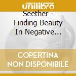 Seether - Finding Beauty In Negative Spaces cd musicale di Seether