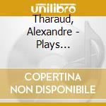 Plays scarlatti cd musicale di Alexander Tharaud