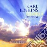 Karl Jenkins - Gloria Te Deum cd musicale di Karl Jenkins