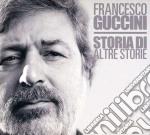 STORIA DI ALTRE STORIE                    cd musicale di Francesco Guccini