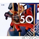 50 best children's classics cd musicale di ARTISTI VARI