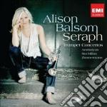 Alison Balsom - Seraph cd musicale di Alison Balsom