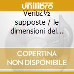 Verit� supposte / le dimensioni del mio cd musicale di Caparezza